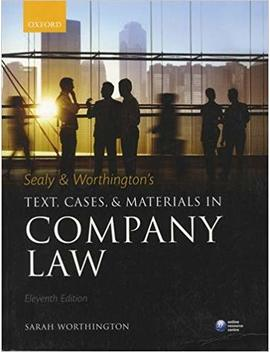 Sealy & Worthington's Text, Cases, And Materials In Company Law by Sarah Worthington
