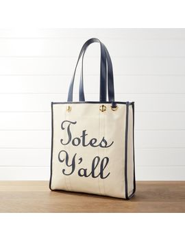 Totes Y'all Tote Bag by Crate&Barrel