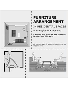 Furniture Arrangement: In Residential Spaces by Vasiliki Asaroglou