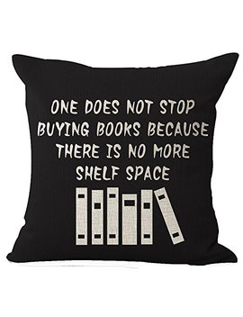 "Book Lover Reading Club Beige One Does Not Stop Buying Books Cotton Linen Decorative Throw Pillow Case Cushion Cover Square 18 ""X18 "" by Queen's Designer"