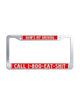 Nuoousol How's My Driving Call 1800 Eat Shit Stainless Steel Car Licence Plate Covers Waterproof Funny Auto License Plate Frame For Boy & Girls With Screw Set by Nuoousol