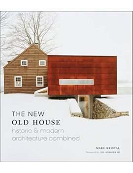 The New Old House: Historic & Modern Architecture Combined by Amazon