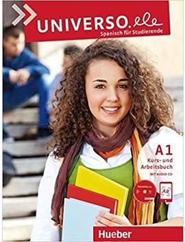 Universo.Ele A1: Spanisch Für Studierende / Kursbuch + Arbeitsbuch + 1 Audio Cd by Encarnación Guerrero García
