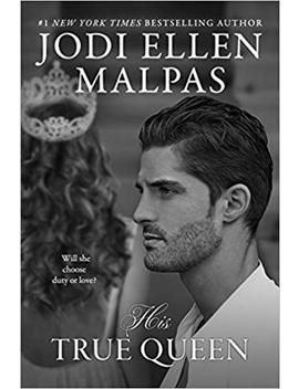 His True Queen (Smoke & Mirrors Duology) by Jodi Ellen Malpas