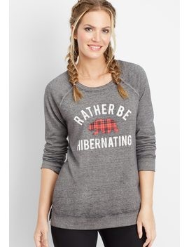 Rather Be Hibernating Graphic Pullover by Maurices