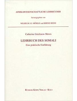 Lehrbuch Des Somali – Eine Praktische Einführung In 19 Lektionen by Amazon