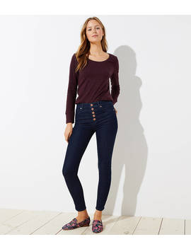 High Rise Button Fly Skinny Jeans In Dark Rinse Wash by Loft