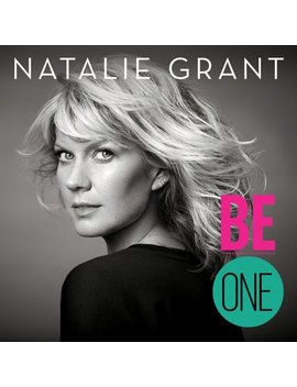 Natalie Grant   Be One (Cd) by Wea Corp