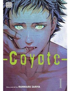 Coyote, Vol. 1 by Ranmaru Zariya