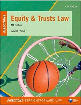 Equity & Trusts Law Directions 5/E (Directions Series) by Gary Watt