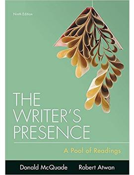 The Writer's Presence: A Pool Of Readings by Amazon