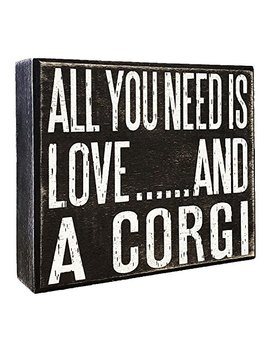 Jenny Gems   All You Need Is Love And A Corgi   Wooden Stand Up Box Sign   Corgi Gift Series, Corgi Quotes, Corgi Moms And Owners, Corgi Lovers by Jenny Gems