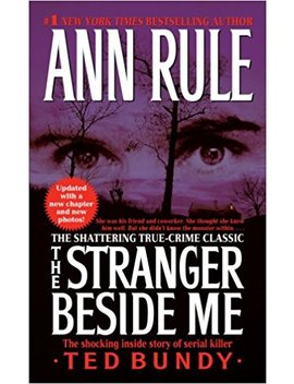The Stranger Beside Me by Ann Rule