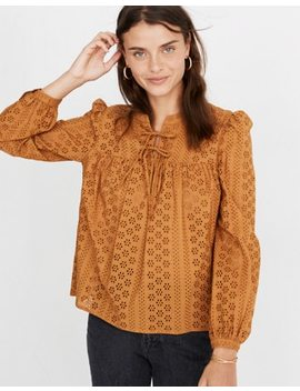 Eyelet Double Tie Peasant Top by Madewell