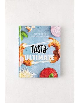 Tasty Ultimate: How To Cook Basically Anything By Tasty by Urban Outfitters