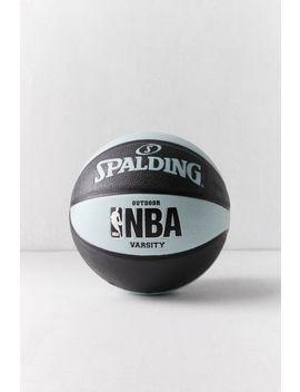 Spalding Nba Varsity Basketball by Spalding