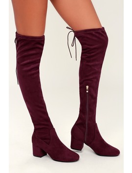 Di Burgundy Suede Over The Knee Boots by Lulus