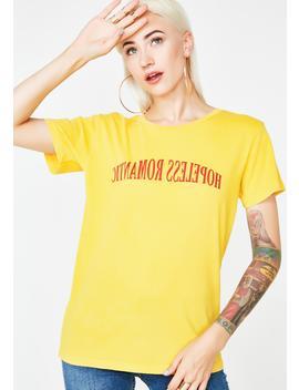 Hopeless Romantic Graphic T Shirt by Desert Dreamer