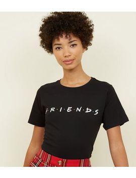 Black Friends Logo T Shirt by New Look