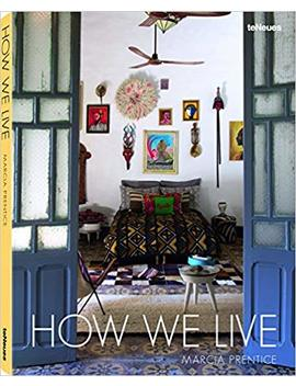 How We Live by Marcia Prentice
