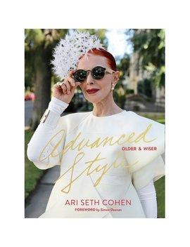 Advanced Style: Older & Wiser by Fashion & Accessories Design Books