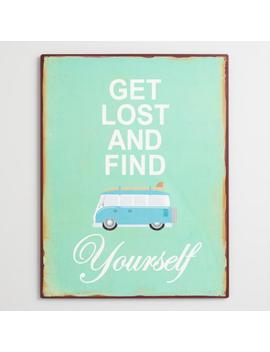 Get Lost And Find Yourself Metal Wall Art by World Market