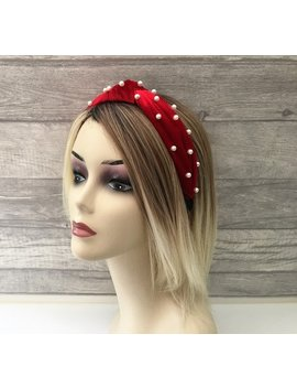 Beautiful Ruby Red Silky Velvet Flock Covered Knot Headband With Scattered Faux Pearls Matador Style Jewelled Headband 5.5 Cms Wide by Etsy