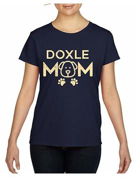 Doxle Mom Cute Dog Owner Animal Pet Lover Ladie's T Shirt by Tshirtshark