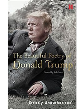 The Beautiful Poetry Of Donald Trump (Canons) by Amazon