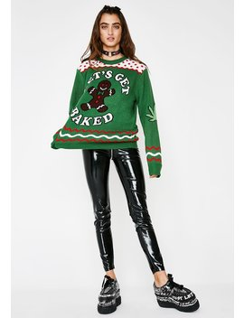 Lets Get Baked Sweater by Costume Agent