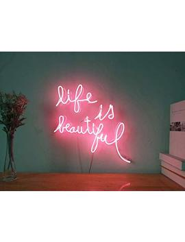 Life Is Beautiful Real Glass Neon Sign For Bedroom Garage Bar Man Cave Room Home Decor Handmade Artwork Visual Art Dimmable Wall Lighting Includes Dimmer by Amazon