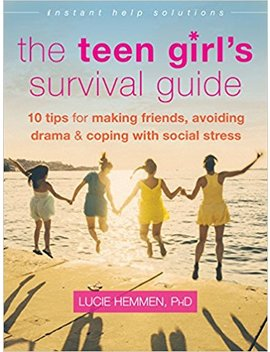The Teen Girl's Survival Guide: Ten Tips For Making Friends, Avoiding Drama, And Coping With Social Stress (The Instant Help Solutions Series) by Amazon