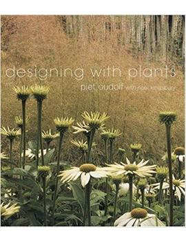 Designing With Plants by Piet Oudolf