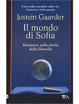 Il Mondo Di Sofia by Jostein Gaarder