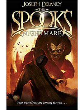 The Spook's Nightmare: Book 7 (The Wardstone Chronicles) by Joseph Delaney