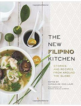 The New Filipino Kitchen: Stories And Recipes From Around The Globe by Amazon
