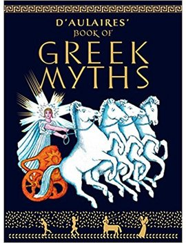 D'aulaires' Book Of Greek Myths by Amazon