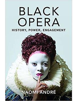 Black Opera: History, Power, Engagement by Amazon