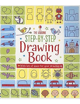 Step By Step Drawing Book (Activity Books For Little Children) by Fiona Watt