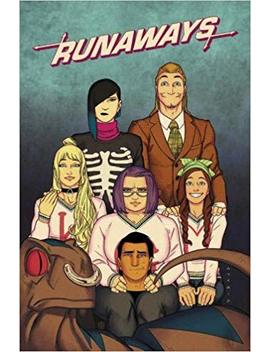 Runaways By Rainbow Rowell & Kris Anka Vol. 2: Best Friends Forever (Runaways By Rainbow Rowell (2017)) by Rainbow Rowell