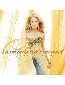 Carrier Underwood   Carnival Ride (Cd) by Anderson