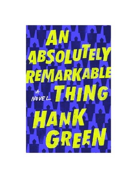 Absolutely Remarkable Thing    By Hank Green (Hardcover) by Target