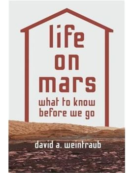 Life On Mars: What To Know Before We Go (Hardback Or Cased Book) by Ebay Seller
