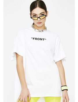 Don't Front Double Layered Tee by Cherry Mellow