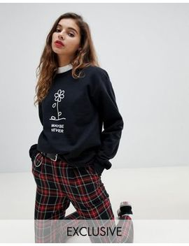 """Adolescent Clothing – Oversized Sweatshirt Mit """"Maybe Never"""" Print by Asos"""