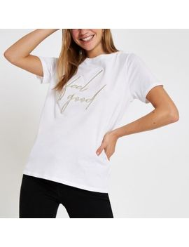 White Embroidered 'Feel Good' T Shirt by River Island