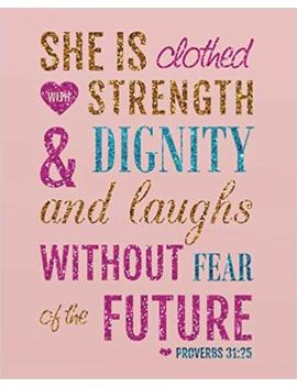 She Is Clothed With Strength & Dignity And Laughs Without Fear Of The Future: A Journal To Record Prayer Journal For Girls And Ladies Praise And Give ... Journal Notebook Diary Series) (Volume 4) by Amazon