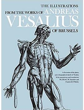 The Illustrations From The Works Of Andreas Vesalius Of Brussels (Dover Fine Art, History Of Art) by Amazon