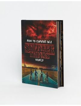 How To Survive In A Stranger Things World Official Guide Book by Asos