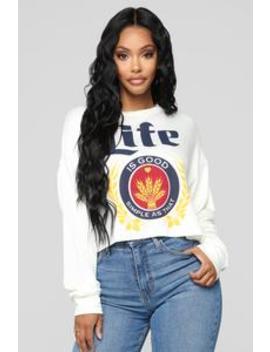 The Good Life Sweatshirt   Off White by Fashion Nova